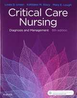 Critical Care Nursing: Diagnosis and Management, 8e