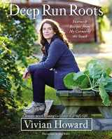 9780316381109-0316381101-Deep Run Roots: Stories and Recipes from My Corner of the South