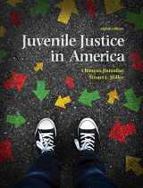 9780134163758-0134163753-Juvenile Justice In America (8th Edition)