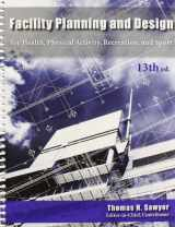 9781571677204-1571677208-Facility Planning and Design for Health, Physical Activity, Recreation and Sport 13th Edition
