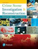 9780134548074-0134548078-Crime Scene Investigation and Reconstruction (4th Edition)