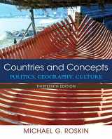 Countries and Concepts: Politics, Geography, Culture (13th Edition)