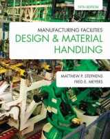 9781557536501-1557536503-Manufacturing Facilities Design & Material Handling (Fifth Edition)