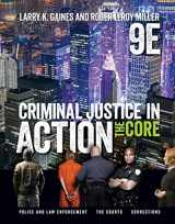 9781337092142-1337092142-Criminal Justice in Action: The Core