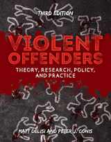 9781284129014-1284129012-Violent Offenders: Theory, Research, Policy, and Practice
