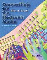 9780495411178-0495411175-Copywriting for the Electronic Media: A Practical Guide