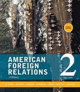 9781285433332-1285433335-American Foreign Relations: Volume 2: Since 1895