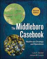 9781567938562-1567938566-The Middleboro Casebook: Healthcare Strategy and Operations, Second Edition