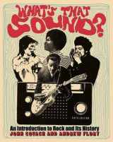 9780393624144-0393624145-What's That Sound?: An Introduction to Rock and Its History (Fifth Edition)