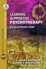 9781585623990-1585623997-Learning Supportive Psychotherapy: An Illustrated Guide (Core Competencies in Psychotherapy)
