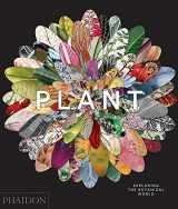 9780714871486-0714871486-Plant: Exploring the Botanical World