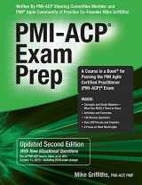 9781932735987-1932735984-PMI-ACP Exam Prep, Updated Second Edition: A Course in a Book for Passing the PMI Agile Certified Practitioner (PMI-ACP) Exam