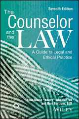 9781556203503-1556203500-The Counselor and the Law: A Guide to Legal and Ethical Practice