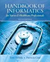 9780132574952-0132574950-Handbook of Informatics for Nurses & Healthcare Professionals (5th Edition)