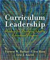9780137158386-0137158386-Curriculum Leadership: Readings for Developing Quality Educational Programs (9th Edition)