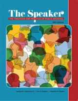 9781680368642-1680368648-The Speaker The Tradition and Practice of Public Speaking (4th edition)