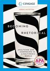 9781305956773-130595677X-Becoming Rhetorical: Analyzing and Composing in a Multimedia World with APA 7e Updates