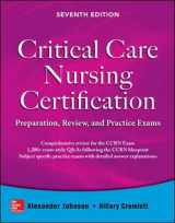 9780071826761-0071826769-Critical Care Nursing Certification: Preparation, Review, and Practice Exams, Seventh Edition