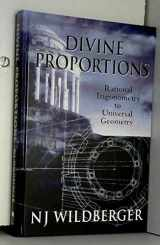 9780975749203-097574920X-Divine Proportions: Rational Trigonometry to Universal Geometry