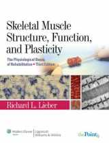 9780781775939-0781775930-Skeletal Muscle Structure, Function, and Plasticity: The Physiological Basis of Rehabilitation