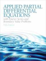 9780321797056-0321797051-Applied Partial Differential Equations with Fourier Series and Boundary Value Problems (5th Edition) (Featured Titles for Partial Differential Equations)