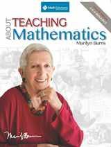 9781935099321-1935099329-About Teaching Mathematics: A K-8 Resource (4th Edition)