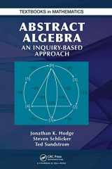 9781466567061-1466567066-Abstract Algebra: An Inquiry Based Approach (Textbooks in Mathematics)