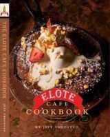 9780692003909-0692003908-The Elote Cafe Cookbook