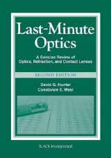 9781556429279-1556429274-Last-Minute Optics (A Concise Review of Optics, Refraction, and Contact Lenses)