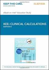 9780323390880-0323390889-Clinical Calculations: With Applications to General and Specialty Areas