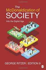 9781506348551-1506348556-The McDonaldization of Society: Into the Digital Age