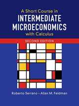 9781108439190-1108439195-A Short Course in Intermediate Microeconomics with Calculus