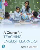 9780134878249-0134878248-A Course for Teaching English Learners (3rd Edition)