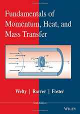 9781118947463-1118947460-Fundamentals of Momentum, Heat, and Mass Transfer