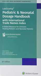 9781591953753-1591953758-Pediatric & Neonatal Dosage Handbook with International Trade Names Index