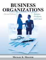 9781600422812-1600422810-Business Organizations: Statutes, Problems, and Cases (Second Edition)