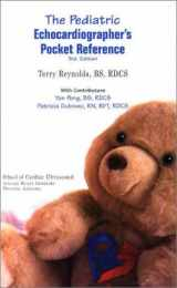 9780963576774-0963576771-The Pediatric Echocardiographer's Pocket Reference