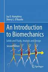 9781493926220-1493926225-An Introduction to Biomechanics: Solids and Fluids, Analysis and Design