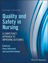 9781119151678-1119151678-Quality and Safety in Nursing: A Competency Approach to Improving Outcomes