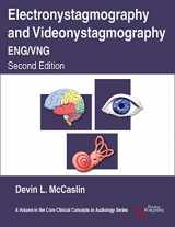 9781635500813-1635500818-Electronystagmography and Videonystagmography (ENG/VNG), Second Edition