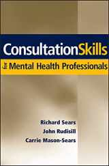 9780471705109-0471705101-Consultation Skills for Mental Health Professionals