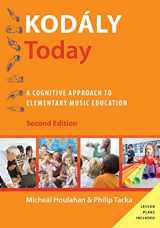 9780190235772-0190235772-Kodály Today: A Cognitive Approach to Elementary Music Education (Kodaly Today Handbook Series)