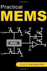 9780982299104-0982299109-Practical MEMS: Design of microsystems, accelerometers, gyroscopes, RF MEMS, optical MEMS, and microfluidic systems