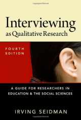9780807754047-0807754048-Interviewing as Qualitative Research: A Guide for Researchers in Education and the Social Sciences
