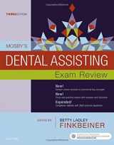9780323396301-0323396305-Mosby's Dental Assisting Exam Review (Review Questions and Answers for Dental Assisting)