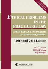9781454875352-1454875356-Ethical Problems in the Practice of Law: Model Rules, State Variations, and Practice Questions, 2017 and 2018 Edition (Supplements)