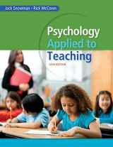 9781285734552-1285734556-Psychology Applied to Teaching