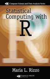 9781584885450-1584885459-Statistical Computing with R (Chapman & Hall/CRC The R Series)