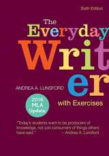 9781319117801-1319117805-The Everyday Writer with Exercises with 2016 MLA Update