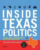 9780190928391-0190928395-Inside Texas Politics: Power, Policy, and Personality of the Lone Star State